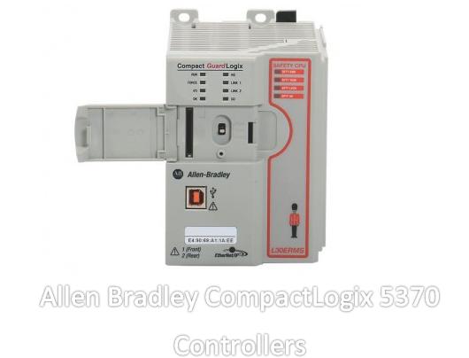 Allen Bradley CompactLogix 5370 Controllers